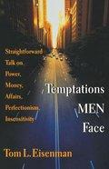 Temptations Men Face Paperback