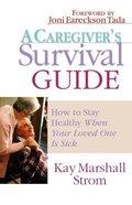 A Caregiver's Survival Guide Paperback