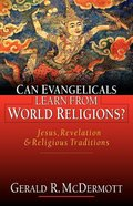 Can Evangelicals Learn From World Religions? Paperback