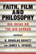 Faith, Film and Philosophy Paperback