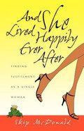And She Lived Happily Ever After Paperback