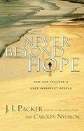 Never Beyond Hope Paperback