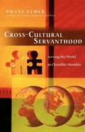 Cross-Cultural Servanthood Paperback