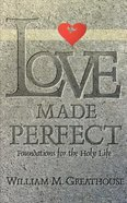 Love Made Perfect (Student Book) Paperback