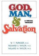 God, Man, and Salvation Hardback