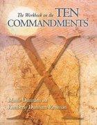 The Workbook on the Ten Commandments (Upper Room Workbook Series)