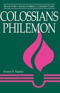 Colossians, Philemon (Believer's Church Bible Commentary Series) Paperback