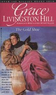 The Gold Shore (#45 in Grace Livingston Hill Series) Paperback
