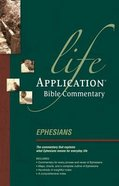 Ephesians (Life Application Bible Commentary Series) Paperback