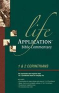 1 & 2 Corinthians (Life Application Bible Commentary Series) Paperback