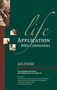 Galatians (Life Application Bible Commentary Series) Paperback