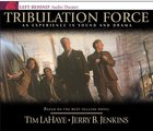 Tribulation Force An Experience in Sound and Drama (#02 in Left Behind Audio Series) CD