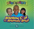 Rainbow Coat and the Animals' Boat (#01 in Kidz Tunz Bible Songs Series) CD