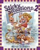 Sticky Situations #02 Paperback