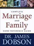 The Complete Marriage and Family Home Reference Guide Paperback
