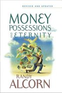 Money, Possessions and Eternity (& 2003) Paperback