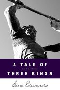 A Tale of Three Kings Paperback