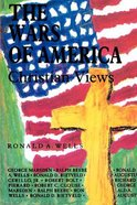 Wars of America: Christian Views Paperback