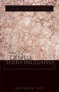 El Cristo Todo-Inclusivo (The All-inclusive Christ) Paperback