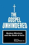 Gospel Unhindered Paperback