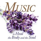 Music to Heal the Body and Soul (2 Cd Set) CD