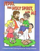 Jesus the Holy Spirit & Me Colouring Book Younger Children Paperback