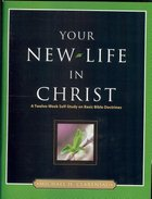 Your New Life in Christ Paperback