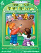 Dot-To-Dot Bible Pictures (Reproducible; Grades Pk-K) (Fun Faith-builders Series) Paperback