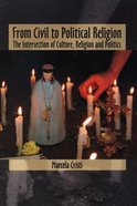 From Civil to Political Religion Paperback