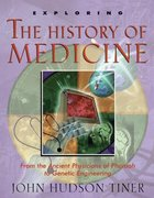 Exploring the History of Medicine Paperback