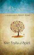 Peace (9 Fruit Of The Spirit Series) Paperback