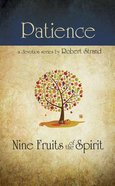 Patience (9 Fruit Of The Spirit Series) Paperback