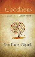 Goodness (9 Fruit Of The Spirit Series) Paperback