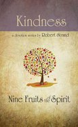 Kindness (9 Fruit Of The Spirit Series) Paperback