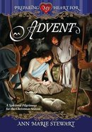 Preparing My Heart For Advent Paperback
