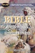 Illustrations of Bible Truths (#01 in Bible Illustrations Series) Paperback