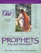 Life Principles From the Prophets of the Old Testament (Following God: Character Builders Series) Paperback
