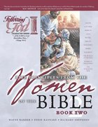 Life Principles From the Women of the Bible (Book 2) (Following God: Character Builders Series) Paperback