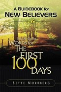 Encouraging Words For the First 100 Days Paperback