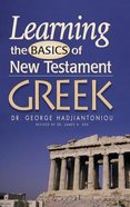 Learning the Basics of New Testament Greek (Textbook)
