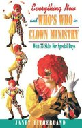 Everything New & Who's Who in Clown Ministry