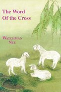 The Word of the Cross Paperback