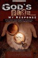 God's Plan... My Response Paperback