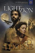 A Light in Zion (#04 in Zion Chronicles Series) Paperback
