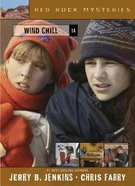 Wind Chill (#14 in Red Rock Mysteries Series) Paperback