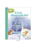 Is God Always With Me? (Little Blessings Series) Hardback