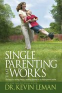Single Parenting That Works Paperback