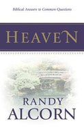 Heaven: Biblical Answers to Common Questions (20 Pack)