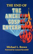 The End of American Gospel Enterprise