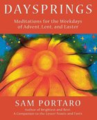 Dayspring Meditations For the Weekdays of Advent Paperback